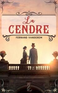 Fernand Vandérem - La cendre.