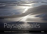 Fernand Verger - Paysages salés - Promenades littéraires et paysages littoraux.