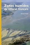 Fernand Verger - Zones humides du littoral français - Estuaires, deltas, marais et lagunes.