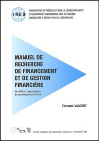 Fernand Vincent - Manuel de recherche de financement et de gestion financière des ONG et Organisations de développement du Sud.