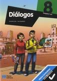 Fernanda Costa et Vera Magalhàes - Dialogos 8, português - Avec Caderno de Apoio ao Aluno.