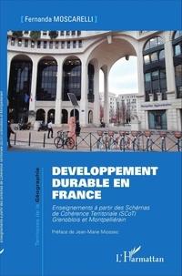 Fernanda Moscarelli - Développement durable en France - Enseignements à partir des schémas de cohérence territoriale (SCoT) grenoblois et montpelliérain.