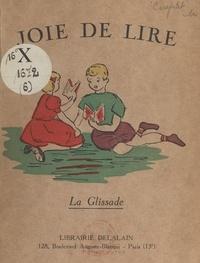Fernande Couplet et S. Canipel - La glissade.
