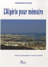 Fernande Stora - L'Algérie pour mémoire.