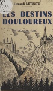 Fernandi Letestu - Les destins douloureux (2).