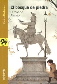 Fernando Alonso - El bosque de piedra.