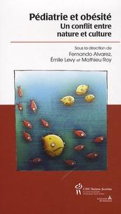 Fernando Alvarez - Pédiatrie et obésité - Un conflit entre nature et culture.