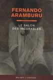 Fernando Aramburu - Le salon des incurables.