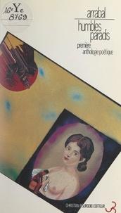 Fernando Arrabal - Humbles paradis - Première anthologie poétique.