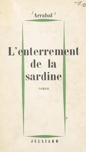 Fernando Arrabal - L'enterrement de la sardine.