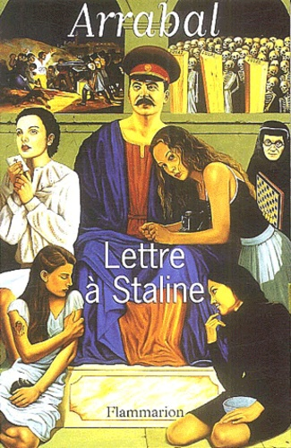 Fernando Arrabal - Lettre à Staline.