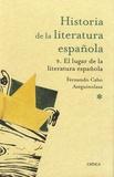 Fernando Cabo Aseguinolaza - Historia de la literatura española - 9. El lugar de la literatura española.