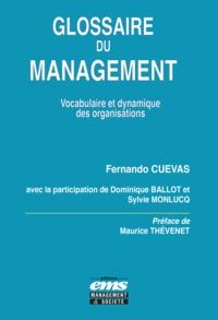 Fernando Cuevas - Glossaire du management - Vocabulaire et dynamique des organisations.