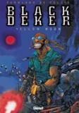 Fernando de Felipe - Black Deker Tome 2 : Yellow Moon.