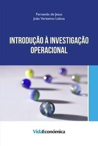 Fernando de Jesus et João Veríssimo Lisboa - Introdução à Investigação Operacional.