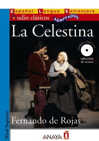 Fernando de Rojas - La Celestina. 1 CD audio