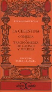 Fernando de Rojas - La Celestina - Comedia o tragicomedia de calisto y melibea.
