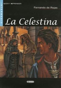 Fernando de Rojas - La Celestina - Niveau Intermedio. 1 CD audio