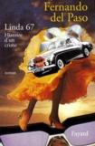Fernando del Paso - Linda 67 - Histoire d'un crime, roman.