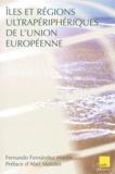Fernando Fernandez Martin - Îles et régions ultrapériphériques de l'Union européenne.