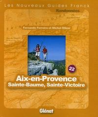 Fernando Ferreira et Michel Milesi - Aix-en-Provence Sainte-Baume Sainte-Victoire.