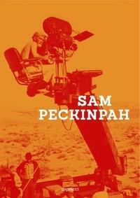 Fernando Ganzo - Sam Peckinpah.