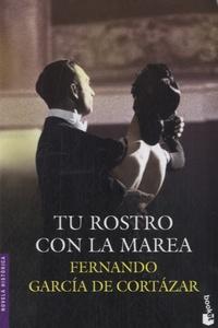Fernando Garcia De Cortazar - Tu rostro con la marea.
