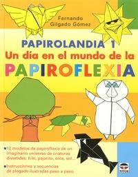 Un dia en el mundo de la Papiroflexia.pdf