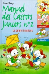 Manuel des castors juniors Tome 2- Le guide à malices - Fernando Guell | Showmesound.org