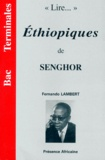 Fernando Lambert - Lire... Ethiopiques de Senghor.