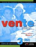 Fernando Marin Arrese et Reyes Morales Galvez - Vente 3, Curso de espanol lengua extranjera - Libro de ejercicios.