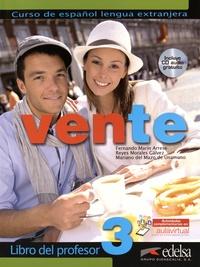 Fernando Marin Arrese et Reyes Morales Galvez - Vente 3, curso de espanol lengua extranjera - Libro del profesor. 1 CD audio