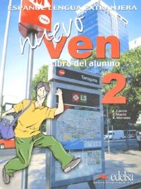 Fernando Marin et Reyes Morales - Nuevo ven 2 - Libro del alumno. 1 CD audio