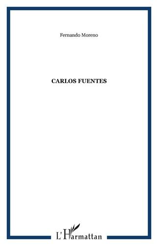 Fernando Moreno - Carlos Fuentes - La mort d'Artemio Cruz : entre le mythe et l'histoire.