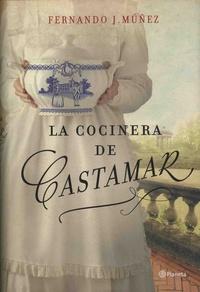 Fernando Muñez - La cocinera de Castamar.