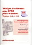 Fernando Ouellet - Analyse de données avec SPSS pour Windows Version 10.0 Version 11.0 Version étudiante Version professionnelle - Applications en gestion, assurance qualité et en sciences humaines. 1 Cédérom
