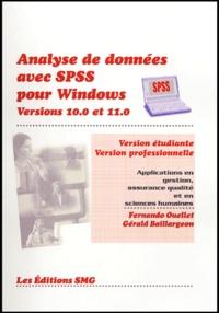 Analyse de données avec SPSS pour Windows Version 10.0 Version 11.0 Version étudiante Version professionnelle - Applications en gestion, assurance qualité et en sciences humaines.pdf