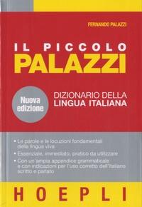 Il piccolo Palazzi- Dizionario della lingua italiana - Fernando Palazzi | Showmesound.org