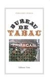Fernando Pessoa - Bureau de tabac - Edition bilingue français-portugais.