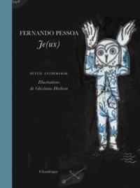 Fernando Pessoa - Je(ux) - Petite anthologie. Edition bilingue français-portugais.
