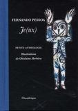 Fernando Pessoa - Je(ux) - Petite anthologie.