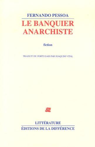 Le banquier anarchiste 5e édition