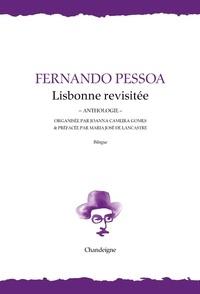 Fernando Pessoa - Lisbonne revisitée - Anthologie.