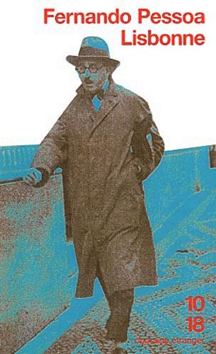 Fernando Pessoa - Lisbonne.