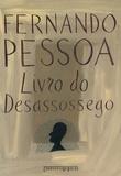 Fernando Pessoa - Livro do Desassossego.