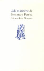 Fernando Pessoa - Ode maritime.