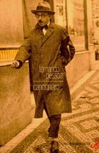 Fernando Pessoa - Oeuvres de Fernando Pessoa Tome 1 : Cancioneiro - Poèmes 1911-1935.