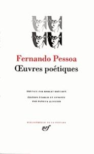 Fernando Pessoa - Oeuvres poétiques.