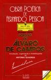 Fernando Pessoa - Poesias de Alvaro de Campos - Seguidas de Fernando Pessoas e os seus heteronimos.
