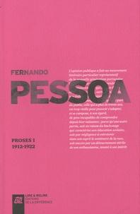 Fernando Pessoa - Proses - Volume I 1912-1922.